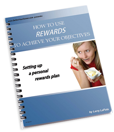 How to Use Rewards to Achieve Your Objectives - Larry LaFata
