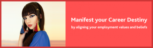 How to manifest what you want in your career